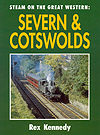 Steam on the Great Western: Severn & Cotswolds by Rex Kennedy