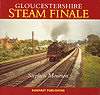 Gloucestershire Steam Finale by Stephen Mourton