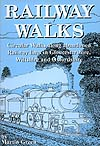 Railway Walks by Martin Green